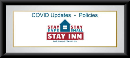 Text that says Stay safe, Stay Small, Stay inn with house graphic in red, white and blue, the words COVID Update- Policies above that, and a black frame with white background