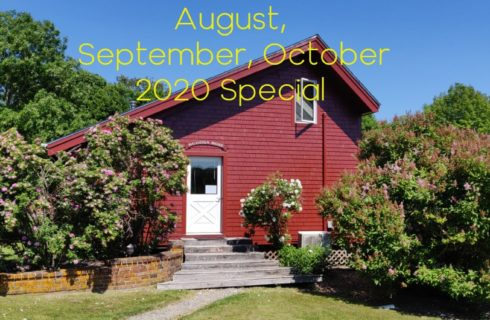 Red Rugosa Rose cottage with white door and window, landscaping, yellow text that states August, September, October 2020 Special